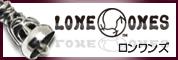 LONE ONESロンワンズ
